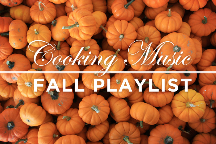 cooking playlist - fall playlist