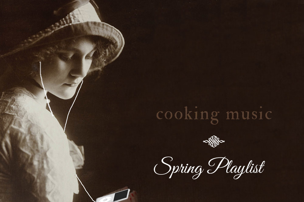 Cooking Music - Spring Playlist