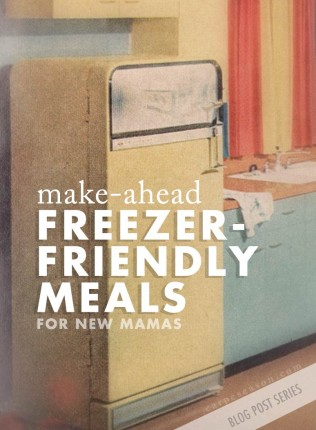 Freezer Friendly, Make Ahead Meal